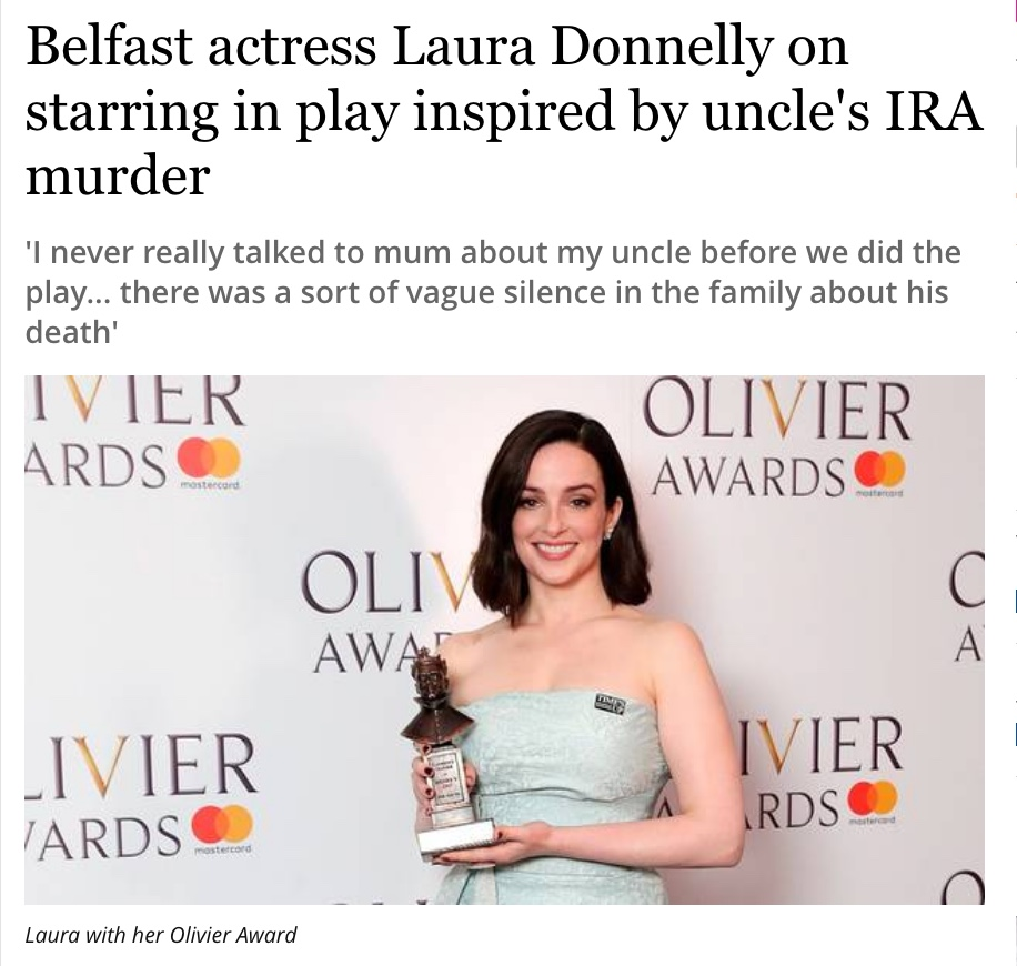 Belfast Telegraph: Belfast actress Laura Donnelly on starring in play inspired by uncle's IRA murder
