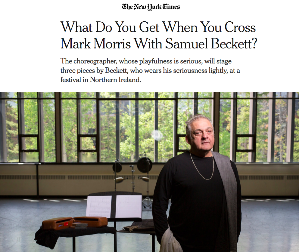 The New York Times: What Do You Get When You Cross Mark Morris With Samuel Beckett?